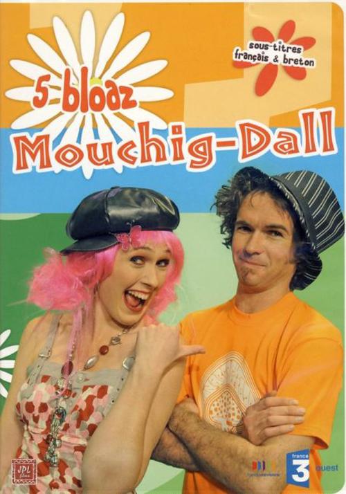 5 bloaz Mouchig-Dall